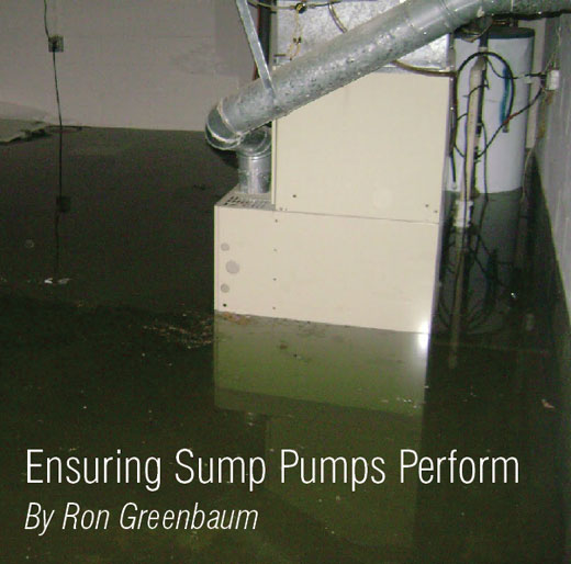 Ensuring Sump Pumps Perform: By Ron Greenbaum